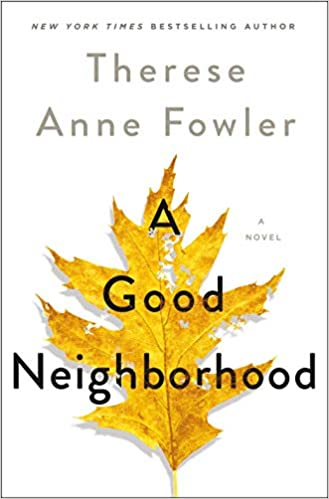 A Good Neighborhood: A Novel的相關圖片