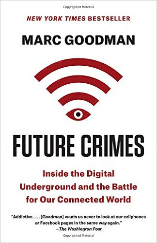 Future Crimes: Inside the Digital Underground and the Battle for Our Connected World的相關圖片