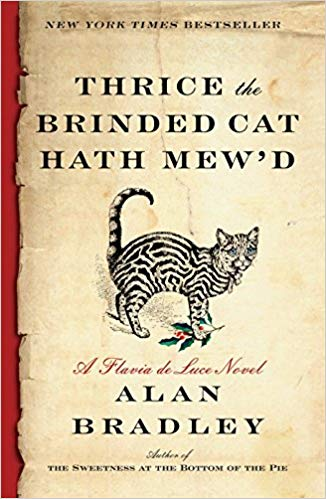 Thrice the Brinded Cat Hath Mew'd: A Flavia de Luce Novel的相關圖片